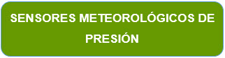 Sensores Meteorológicos de Presión